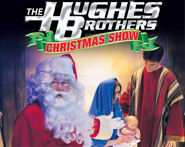 Hughes Brothers Christmas Show preview image
